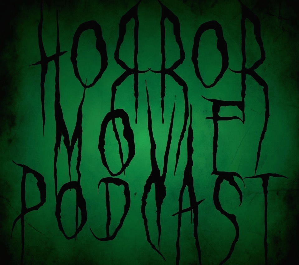 Horror Movie Podcast