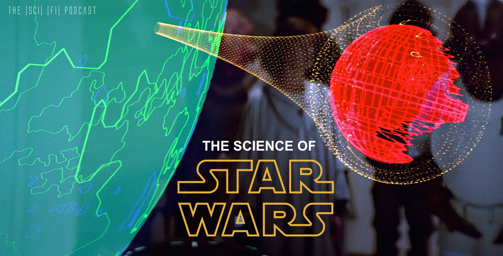 TSFP Science of Star Wars Hologram